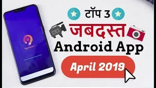 Download Top 3 Best Apps for Android - best Free android apps April 2019 Video
