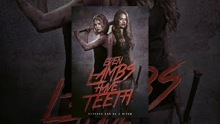 Download Even Lambs Have Teeth Video