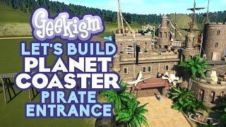 Download ☠ Pirate Theme Area Entrance   Let's Build Planet Coaster #12 Video