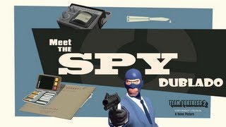 Download Team Fortress 2 - Meet The Spy Dublado [PT-BR] Video