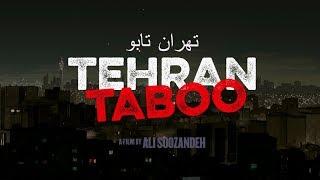 Download Tehran Taboo – Official U.S. Trailer Video