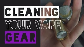 Download Tips on Cleaning Your Vape Gear Video