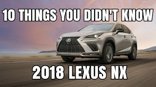 Download 10 Things You Didn't Know About The 2018 Lexus NX Video