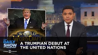 Download A Trumpian Debut at the United Nations: The Daily Show Video