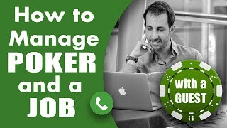 Download How to Manage Poker and a Job - Poker Bankroll Management Video