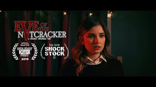 Download Eve of the Nutcracker - A Sinister Christmas Tale (Horror Short) Video