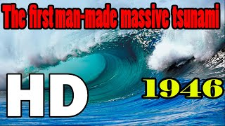 Download 1946 The First man-made massive tsunami ever recorded in History Video