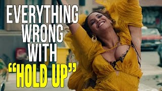 Download Everything Wrong With Beyoncé - ″Hold Up″ Video