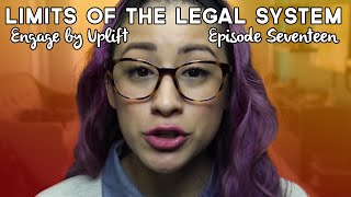 Download Episode #17: Limitations of the Legal System - Engage by Uplift Video