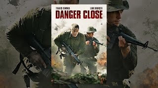 Download Danger Close Video