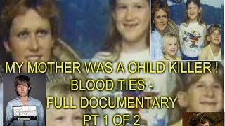 Download MY MOTHER WAS A CHILD KILLER ! - FULL DOCUMENTARY - PT 1 OF 2 Video