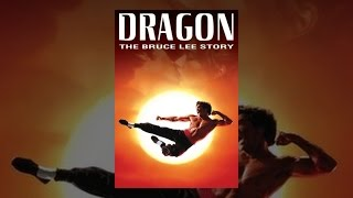 Download Dragon: The Bruce Lee Story Video