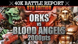 Download Blood Angels vs Orks Warhammer 40K Battle Report 8th Edition FLUSH 'EM OUT! 2000pts | HD Video