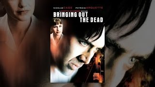 Download Bringing Out the Dead Video