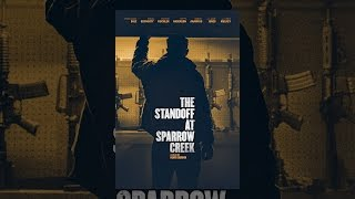 Download The Standoff at Sparrow Creek Video