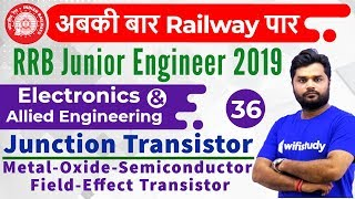 Download 10:00 PM - RRB JE 2019 | Electronics Engg by Ratnesh Sir | Junction Transistor (MOSFET) Video