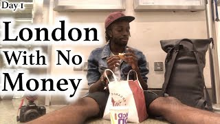 Download London With No Money - Day 1 Video