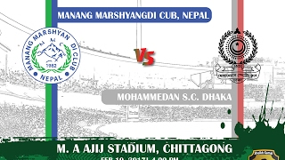 Download Live On | Manang Marshyangdi Club Nepal VS Mohammedan Sporting Club Ltd Bangladesh | Match No- 03 Video