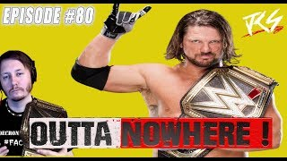 Download Outta Nowhere ! WWE problems ! Episode #80 Video