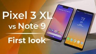 Download Google Pixel 3 XL vs Samsung Galaxy Note 9: first look Video