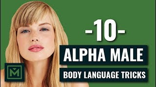 Download 10 Alpha Male Body Language Tricks EVERY Guy Should Do TODAY Video