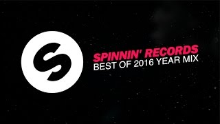 Download Spinnin' Records - Best Of 2016 Year Mix Video