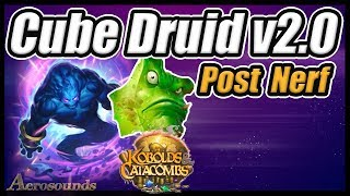 Download Cube Druid Hearthstone Deck Version 2.0! - Kobolds and Catacombs Video