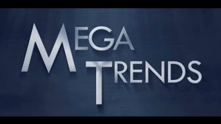 Download Mega Trends Video