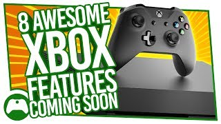 Download 8 Awesome New Xbox Features Coming Soon To Xbox One Video