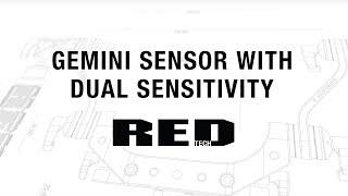 Download GEMINI Sensor with Dual Sensitivity | RED TECH Video