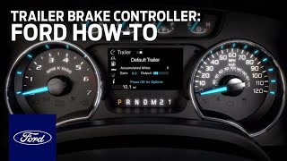 Download Trailer Brake Controller | Ford How-To | Ford Video