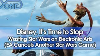 Download Disney, It's Time to Stop Wasting Star Wars on Electronic Arts (EA Cancels Another Star Wars Game) Video