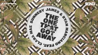 Download Sunnery James & Ryan Marciano feat. Clara Mae - The One That Got Away Video