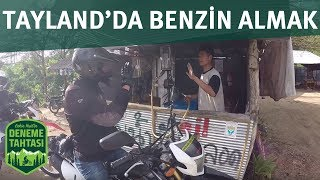 Download TAYLAND'DA BENZİN ALMA ŞAŞKINLIĞIMIZ / DENEME TAHTASI Video