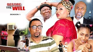 Download Before The Will Season 1 - 2017 Latest Nigerian Movies | African Nollywood Movies Full HD Video