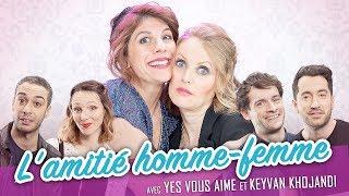 Download L'amitié homme-femme (feat. YES VOUS AIME) - Parlons peu Mais Parlons ! Video