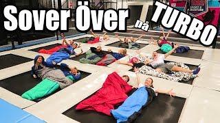 Download Sover över på TURBO *trampolinpark, en galen natt* Video