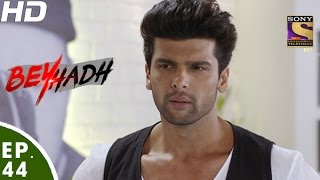 Download Beyhadh - बेहद - Episode 44 - 9th December, 2016 Video