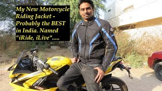 Download My New Motorcycle Riding Jacket - Probably the BEST in India. Named ″iRide, iLive″. Video