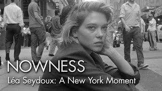 Download Léa Seydoux in ″A New York Moment″ by Glen Luchford Video
