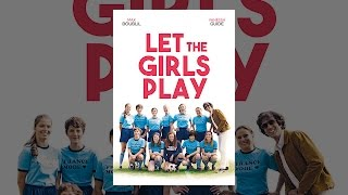 Download Let The Girls Play Video