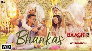 Download Baaghi 3: BHANKAS   Tiger S, Shraddha K   Bappi Lahiri,Dev Negi,Jonita Gandhi   Tanishk Bagchi Video
