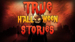 Download 19 True Scary HALLOWEEN Horror Stories Compilation Video