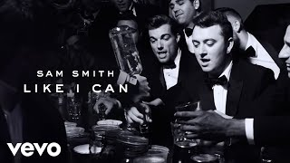 Download Sam Smith - Like I Can Video