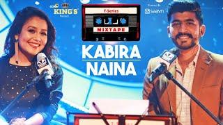 Download Neha Kakkar T-Series Mixtape : Kabira Naina l Mohd Irfan l Bhushan Kumar l Ahmed Khan l Abhijit V Video