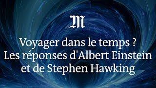 Download Peut-on voyager dans le temps ? Les réponses d'Albert Einstein et de Stephen Hawking Video