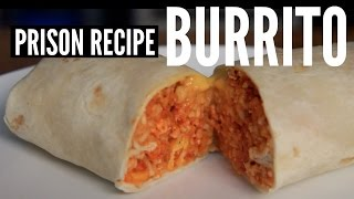 Download Prison Recipe: BURRITO - You Made What?! Video