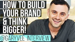 Download How to Build Your Brand, Think Bigger and Develop Self Awareness — Gary Vaynerchuk Interview Video