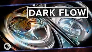 Download Dark Flow | Space Time Video