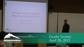 Download Newton versus Leibniz: Who Invented Calculus? - Tony Weathers - April 30, 2015 Video